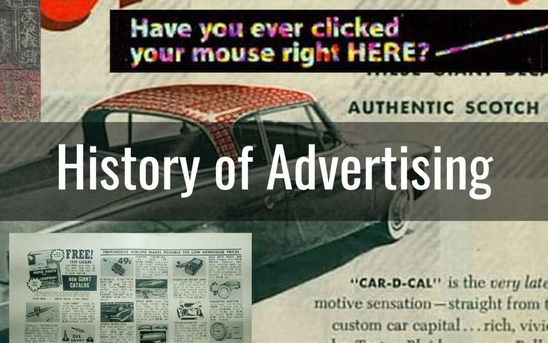 History of Advertising 3500 BC – Present